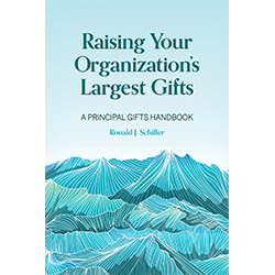Raising Your Organization's Largest Gifts