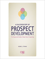 Kaleidoscope of Prospect Development: The Shapes and Shades of Major Donor Prospecting