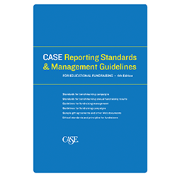 CASE Reporting Standards and Management Guidelines for Educational Fundraising