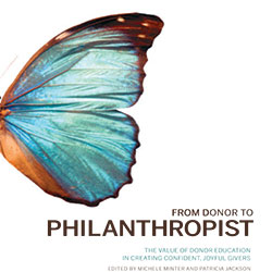 From Donor to Philanthropist: The Value of Donor Education in Creating Confident, Joyful Givers