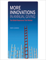 More Innovations in Annual Giving: Ten Global Departures That Worked