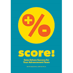 Score! Data-Driven Success for Your Advancement Team