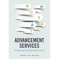 Advancement Services, 3rd Edition: Enhancing Fundraising Success