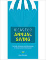 Ideas for Annual Giving: Pea Pods, Parachutes and Other Designs for Boosting Alumni Participation